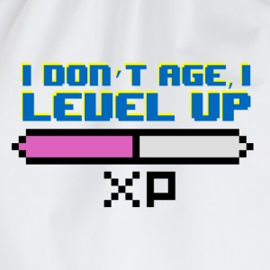 I Don't Age, I Level Up - Drawstring Bag