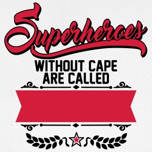 Superheroes without cape are called Tee shirts - Casquette classique