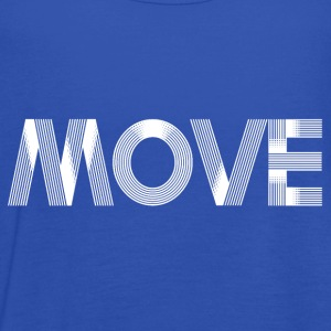 Move - white T-Shirts - Women's Tank Top by Bella