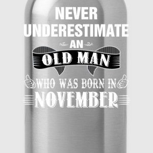 Never Underestimate An Old Man Who Was Born In No T-Shirts - Water Bottle