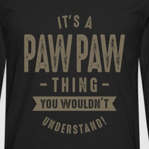 Paw Paw Thing - Men's Premium Longsleeve Shirt