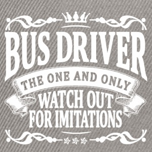 bus driver the one and only T-Shirts - Snapback Cap