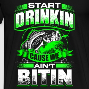 Start Drinkin - Fishing - EN Gensere - Premium T-skjorte for menn