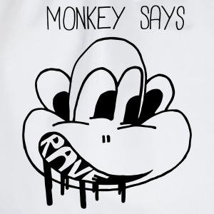 Monkey says rave & ravE - Drawstring Bag