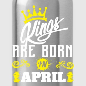 Kings Are Born In April T-Shirts - Water Bottle