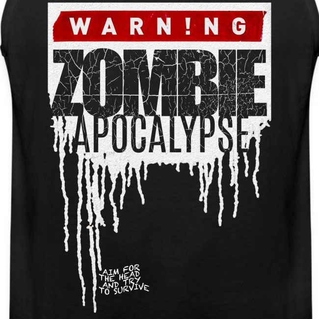 Warning Zombie Apocalypse