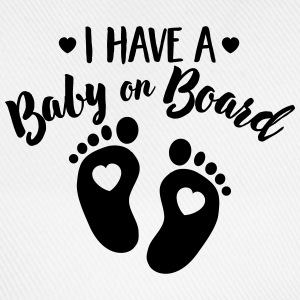 I have a Baby on the Board T-Shirts - Baseball Cap