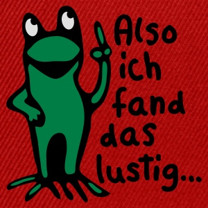 Rot Frosch + Spruch Kinder T-Shirts - Snapback Cap