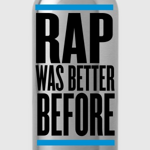 Black rap was better before Jumpers - Water Bottle