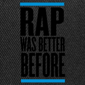 Black rap was better before Jumpers - Snapback Cap