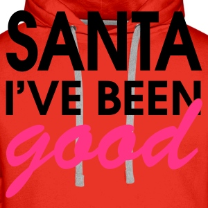 Santa I've Been Good - Männer Premium Hoodie