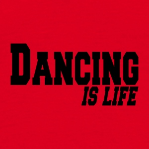 Rouge dancing is life Sous-vêtements - T-shirt Homme