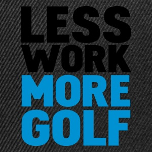 Svart less work more golf T-shirts - Snapbackkeps