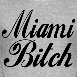 Grau meliert miami bitch Pullover - Männer Slim Fit T-Shirt