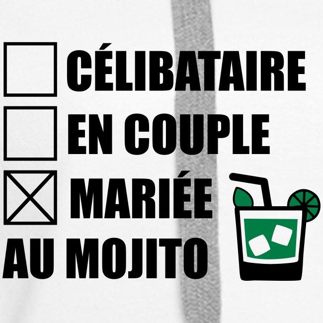 Célibataire,en couple, mariée au mojito !