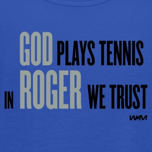 Navy god plays tennis in roger we trust T-Shirts - Frauen Tank Top von Bella