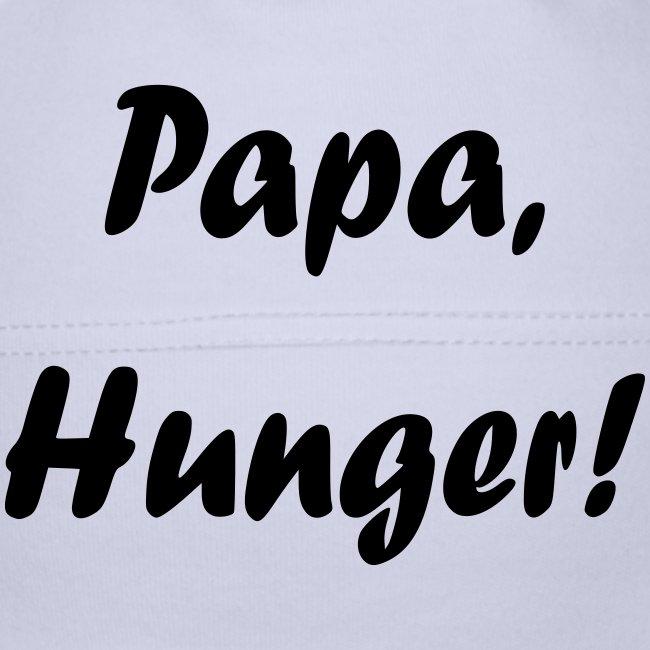 Papa, Hunger!