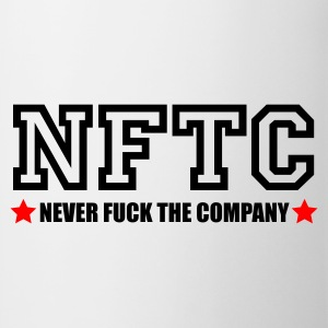 Never fuck the Company  - Tazza