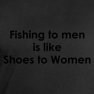 Fishing to men is like shoes to women Fishing T-Shirt - White Print - Men's Sweatshirt by Stanley & Stella