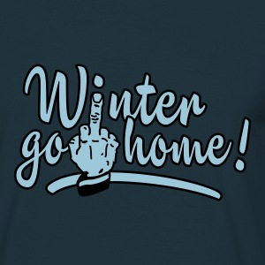 Navy winter go home - winter ade Hoodies & Sweatshirts - Men's T-Shirt