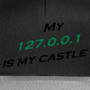 My 127.0.0.1 Is My Castle T-Shirts - Snapback Cap