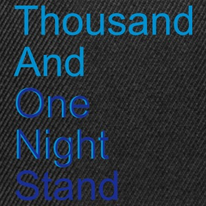 thousand and one night stand (2colors) T-Shirts - Snapback Cap
