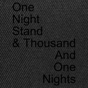 one night stand T-Shirts - Snapback Cap