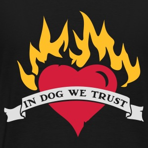 Schwarz IN DOG WE TRUST  Pullover - Männer Premium T-Shirt
