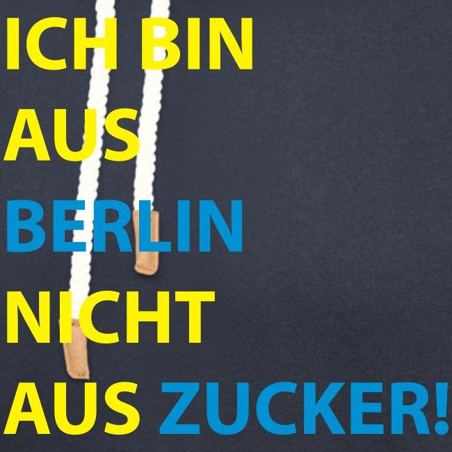 Ich bin aus Berlin, nicht aus Zucker #Stadtgeschenke #Berlin