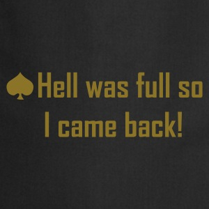 Zwart Hell was full so I came back! T-shirts - Keukenschort