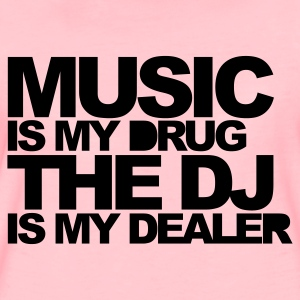 Light pink Music Is My Drug V3 Hoodies & Sweatshirts - Women's Premium T-Shirt
