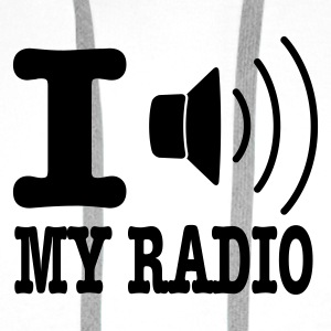 Wit I love my radio / I speaker my radio Kinder shirts - Mannen Premium hoodie