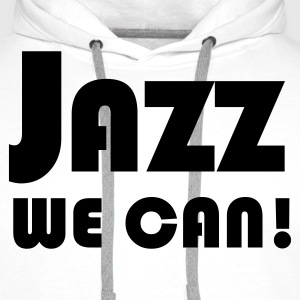 Wit jazz we can T-shirts - Mannen Premium hoodie