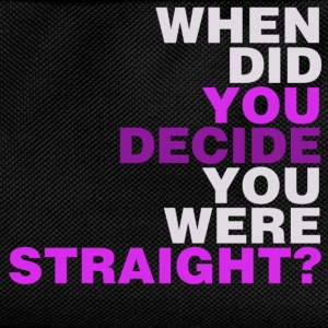 Black when_did_you_decide_you_were_straight? Women's T-Shirts - Kids' Backpack