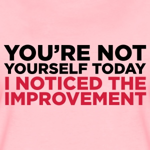 Light pink You're Not Yourself Today (2c) Hoodies & Sweatshirts - Women's Premium T-Shirt