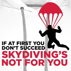 Bianco Skydiving's Not for You (2c) T-shirt - Felpa con cappuccio premium da uomo