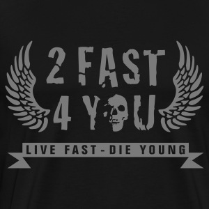 too_fast_four_you_1c Forklæder - Herre premium T-shirt