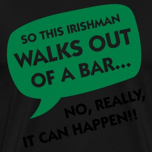 Black Irishman Walks Out of a Bar (2c)  Aprons - Men's Premium T-Shirt