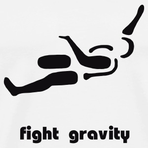 Fight gravity - Männer Premium T-Shirt