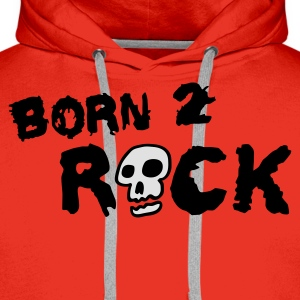 born_2_rock_2c Tee shirts - Sweat-shirt à capuche Premium pour hommes
