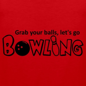 Rot Bowling - grab your balls! T-Shirts - Männer Premium Tank Top