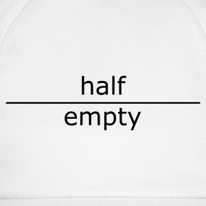 half empty (for mugs and bags)  - Baseball Cap