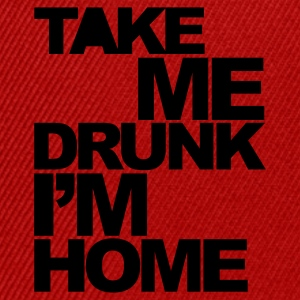 Rosso Take Me Drunk  T-shirt - Snapback Cap