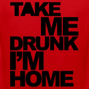 Rød Take Me Drunk  T-skjorter - Premium singlet for menn