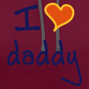 I love daddy - Contrast hoodie