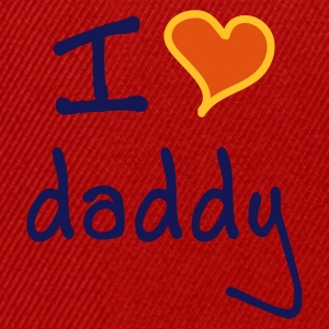 I love daddy - Snapback cap