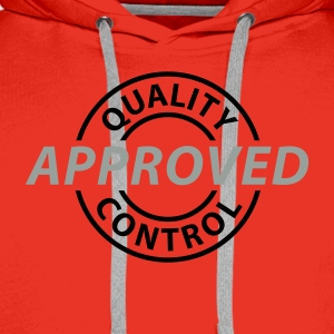 Rot Quality Control - Approved © T-Shirts - Men's Premium Hoodie