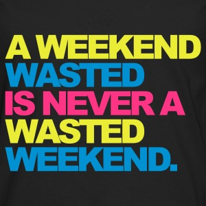 Sort A Weekend Wasted 2 Sweatshirts - Herre premium T-shirt med lange ærmer