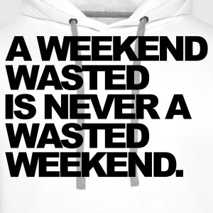 Wit A Weekend Wasted T-shirts - Mannen Premium hoodie