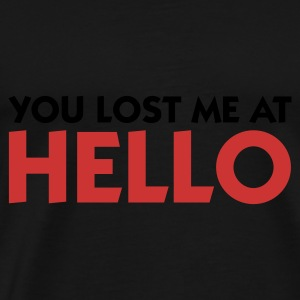 Zwart You lost me at Hello 1 (2c) Sweaters - Mannen Premium T-shirt